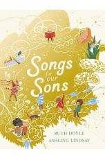 Songs for Our Sons - Songs and Dreams