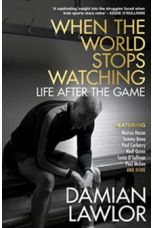 When the World Stops Watching : Is There Life After Sport?