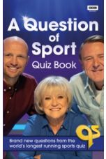 A Question of Sport Quiz Book : Brand new questions from the world's longest running sports quiz