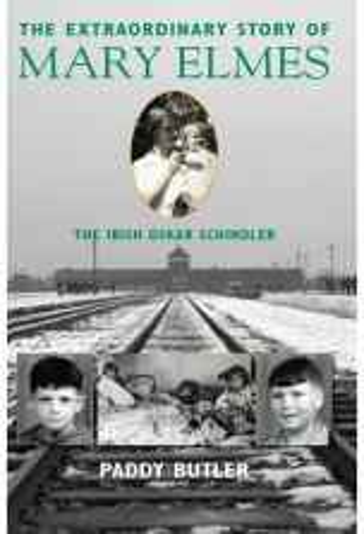 The Extraordinary Story of Mary Elmes: The Irish Oskar Schindler