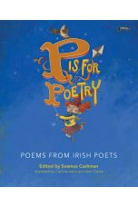 P is for Poetry : Poems from Irish Poets