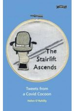 The Stairlift Ascends : Tweets from a Covid Cocoon