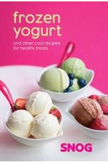 Frozen Yogurt : And Other Cool Recipes for Healthy Treats