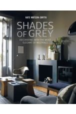 Shades of Grey : Decorating with the Most Elegant of Neutrals