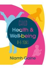 Child Health and Well-being (0-6 years)