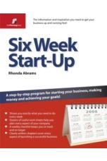 Six Week Start Up : A Step-by-step Programme for Starting Your Business, Making Money, and Achieving Your Goals!