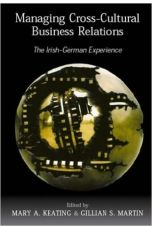 Managing Cross-cultural Business Relations: The Irish - German Experience