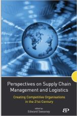 Perspectives on Supply Chain Management and Logistics: Creating Competitive Organisations in the 21st Century