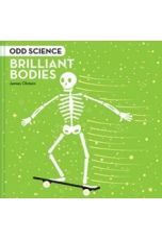 Odd Science : Brilliant Bodies