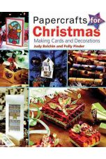 Papercrafts for Christmas : Making Cards and Decorations