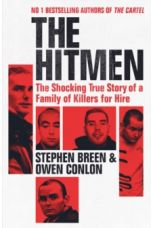 The Hitmen : The Shocking True Story of a Family of Killers for Hire