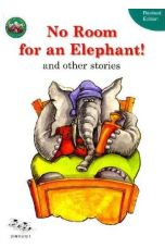 No Room for an Elephant! And other Stories (The Street Ahead series)