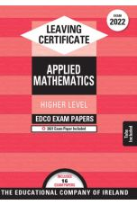 Edco Exam Papers: Applied Maths Higher Level (Leaving Cert 2022)