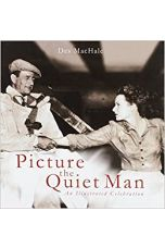 Picture The Quiet Man : An Illustrated Celebration