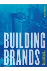 Building Brands : Corporations and Modern Architecture