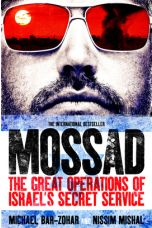 Mossad: The Great Operations of Israel's Secret Service (Paperback)