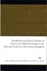 Handbook of Medieval Irish Records in the National Archives of the United Kingdom
