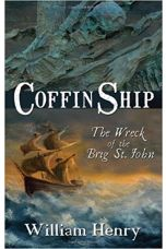 Coffin Ship: Wreck of the Brig St. John