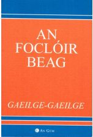 An Focloir Beag (Gaeilge-Gaeilge)