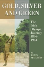 Gold, Silver and Green: The Irish Olympic Journey, 1896-1924