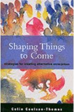 Shaping Things to Come: Creating Alternative Enterprises