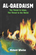 Al 'Qaedaism - The Threat to Islam, The Threat to the World