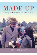 Made Up: Tales of an Irish Make-Up Artist in Film