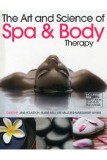 The Art & Science of Spa and Body Therapy