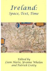 Ireland: Space, Text, Time