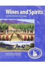 Wines and Spirits : Looking Behind The Label