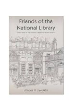 Friends of the National Library: Forty Years of the National Library of Ireland Society