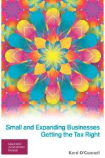Small and Expanding Businesses: Getting the Tax Right