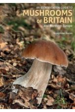 An Identification Guide to Mushrooms of Britain and Northern Europe (2nd edition)