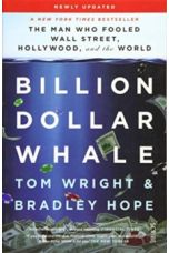 Billion Dollar Whale : the bestselling investigation into the financial fraud of the century