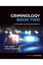 Criminology Book Two : for the WJEC Level 3 Applied Diploma