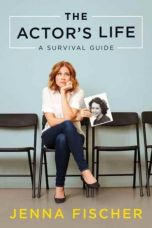 The Actor's Life : A Survival Guide