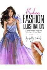 Modern Fashion Illustration : Create Trending Stories & Develop a Personal Brand