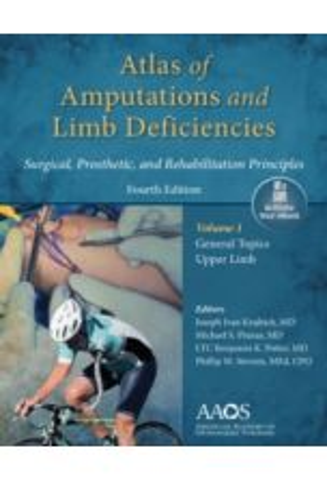 Atlas of Amputations & Limb Deficiencies (4th edition)