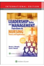 Leadership Roles and Management Functions in Nursing (10th Edition)