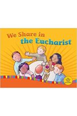 WE Share in the Eucharist: Child/Parent Revised