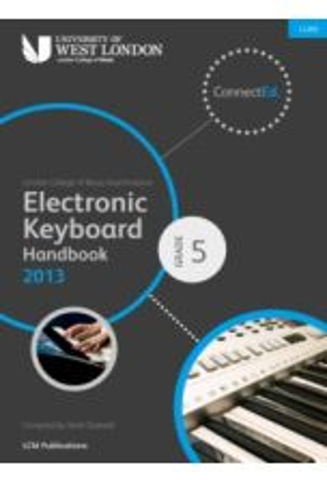 London College of Music Electronic Keyboard Handbook 2013-2019 Grade 5