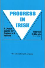 Progress In Irish: A Graded Course For Beginners