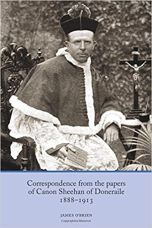 Correspondence from the Papers of Canon Sheehan of Doneraile, 1888-1913