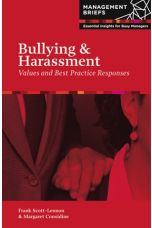 Bullying and Harassment: Values and Best Practice Responses