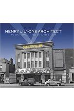 HENRY J LYONS ARCHITECT – The Early Years, 1917-1960