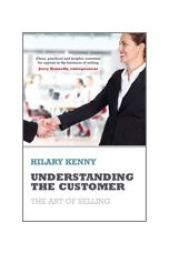 Understanding The Customer: The Art of Selling